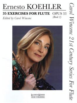 35 Exercises for Flute, Op. 33: Carol Wincenc 21st Century Series for  (HL-00042283)