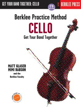 Berklee Practice Method: Cello: Get Your Band Together (HL-00101384)