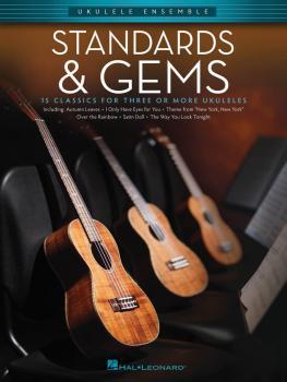 Standards & Gems: Ukulele Ensembles Early Intermediate (HL-00103898)