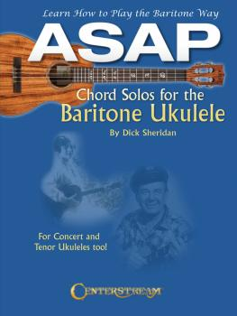 ASAP Chord Solos for the Baritone Ukulele: Learn How to Play the Barit (HL-00145630)