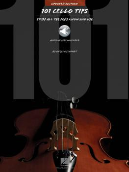 101 Cello Tips - Updated Edition: Stuff All the Pros Know and Use (HL-00149094)