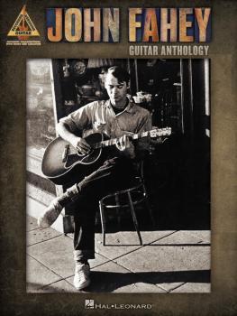 John Fahey - Guitar Anthology (HL-00150257)