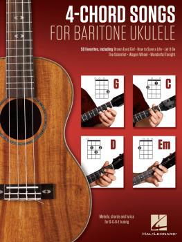 4-Chord Songs for Baritone Ukulele (G-C-D-Em): Melody, Chords and Lyri (HL-00156009)