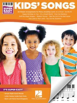 Kids' Songs - Super Easy Songbook (HL-00198009)