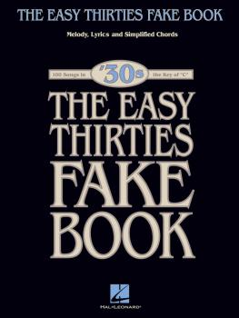 The Easy 1930s Fake Book: 100 Songs in the Key of C (HL-00240335)