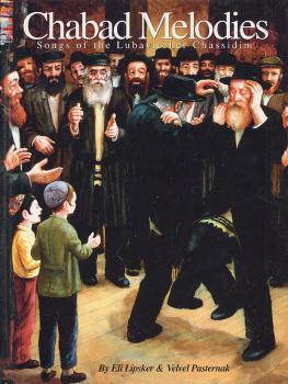 Chabad Melodies: The Songs of the Lubavitcher Chassidim (HL-00330388)