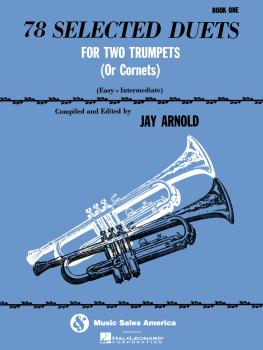 78 Selected Duets for Trumpet or Cornet - Book 1 Easy Intermediate (HL-00510545)