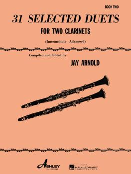 31 Selected Duets for Two Clarinets: Intermediate/Advanced (HL-00510550)