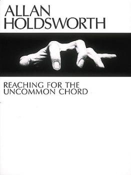 Allan Holdsworth - Reaching for the Uncommon Chord (HL-00604049)