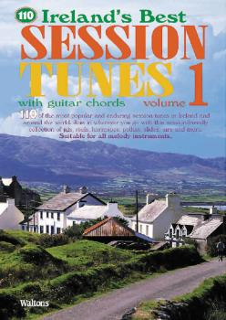110 Ireland's Best Session Tunes - Volume 1 (with Guitar Chords) (HL-00634214)