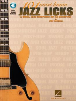 101 Must-Know Jazz Licks: A Quick, Easy Reference for All Guitarists (HL-00695433)