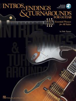 Intros, Endings & Turnarounds for Guitar: Essential Phrases for All St (HL-00695575)