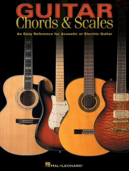 Guitar Chords & Scales: An Easy Reference for Acoustic or Electric Gui (HL-00695733)