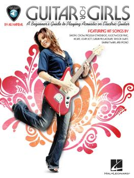 Guitar for Girls: A Beginner's Guide to Playing Acoustic or Electric G (HL-00696578)