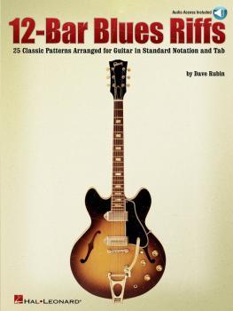 12-Bar Blues Riffs: 25 Classic Patterns Arranged for Guitar in Standar (HL-00699622)