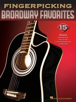 Fingerpicking Broadway Favorites: 15 Songs Arranged for Solo Guitar (HL-00699843)