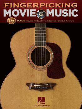 Fingerpicking Movie Music: 15 Songs Arranged for Solo Guitar (HL-00699919)