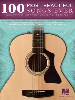 100 Most Beautiful Songs Ever (for Fingerpicking Guitar) (HL-00703066)