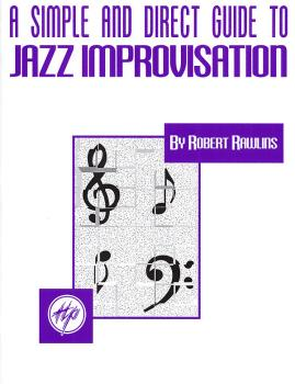 A Simple and Direct Guide to Jazz Improvisation (HL-00841046)