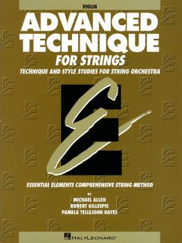 Advanced Technique for Strings (Essential Elements series) (Violin) (HL-00868034)