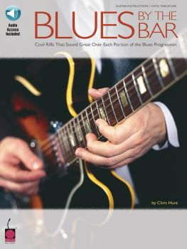 Blues by the Bar: Cool Riffs That Sound Great over Each Portion of the (HL-02500413)