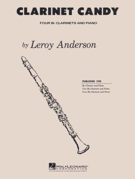 Clarinet Candy: Bb Clarinet Quartet with Piano Accompaniment (HL-04003143)