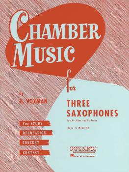 Chamber Music for Three Saxophones (for Two Eb Alto and Bb Tenor Saxop (HL-04474570)