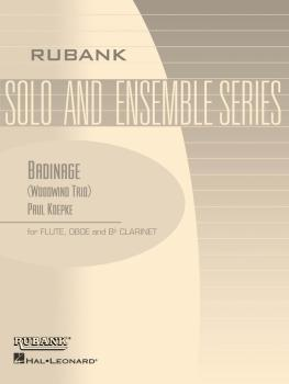 Badinage: Flute, Oboe or 2nd Flute and Bb Clarinet - Grade 3 (HL-04479492)