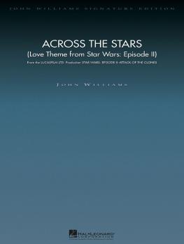 Across the Stars (Love Theme from Star Wars: Episode II) (Deluxe Score (HL-04490226)