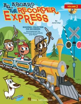All Aboard the Recorder Express - Volume 2: Seasonal Collection for Re (HL-09971001)