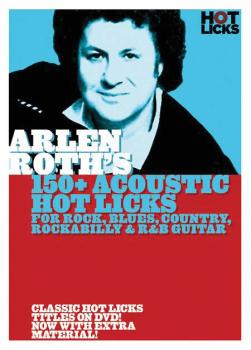 Arlen Roth - 150+ Acoustic Hot Licks (for Rock, Blues, Country, Rockab (HL-14036773)