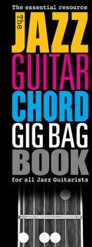 The Jazz Guitar Chord Gig Bag Book (HL-14043743)