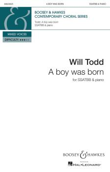A Boy Was Born: Boosey & Hawkes Contemporary Choral Series (HL-48023025)