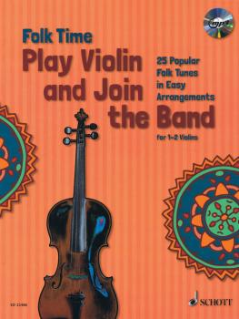 Folk Time - Play Violin and Join the Band! (For 1 or 2 Violins) (HL-49045058)