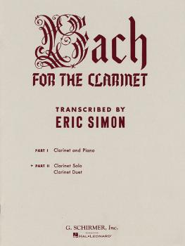 Bach for the Clarinet - Part 2 (Clarinet Solo/Duet) (HL-50328150)