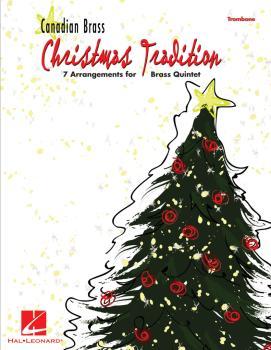 Christmas Tradition: 7 Arrangements for Brass Quintet - Trombone (HL-50486864)
