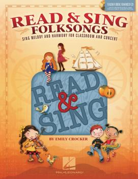 Read & Sing Folksongs: Sing Melody and Harmony for Classroom and Conce (HL-00140860)