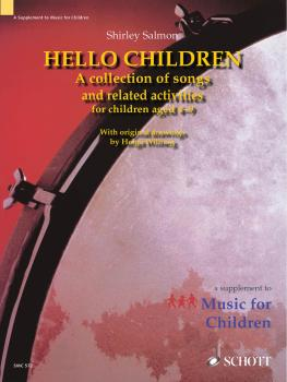 Hello Children: A Collection of Songs and Related Activities for Child (HL-49016748)