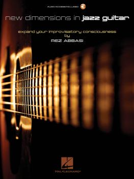 New Dimensions in Jazz Guitar: Expand Your Improvisatory Consciousness (HL-00150291)