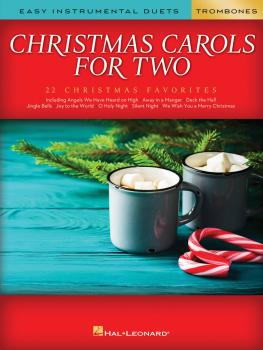 Christmas Carols for Two Trombone Duets: Easy Instrumental Duets (HL-00277968)