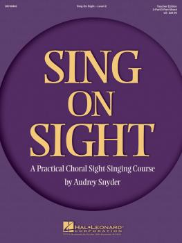 Sing on Sight - A Practical Sight-Singing Course (Volume 2) (HL-08749442)