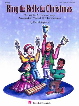 Ring the Bells for Christmas (Holiday Collection for Voices and Orff I (HL-09970131)