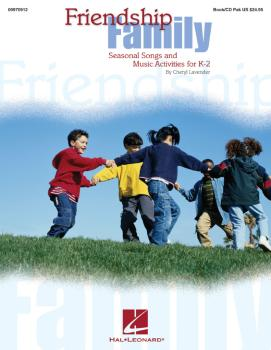 Friendship Family: Seasonal Songs and Music Activities for Young Kids (HL-09970912)