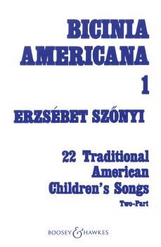 Bicinia Americana I: 22 Traditional American Children's Songs (HL-48002891)