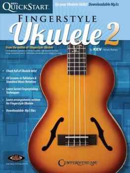Kev's QuickStart for Fingerstyle Ukulele - Volume 2 (For Soprano, Conc (HL-00283176)
