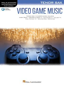 Video Game Music for Tenor Sax: Instrumental Play-Along® Series (HL-00283880)