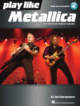 Play like Metallica: The Ultimate Guitar Lesson (HL-00248911)