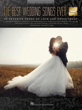 The Best Wedding Songs Ever - 2nd Edition (HL-00290985)