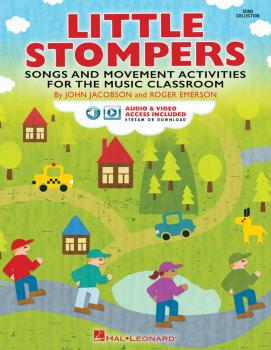 Little Stompers: Songs and Movement Activities for the Music Classroom (HL-00295378)