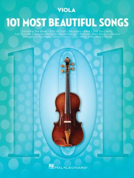 101 Most Beautiful Songs (for Viola) (HL-00291048)